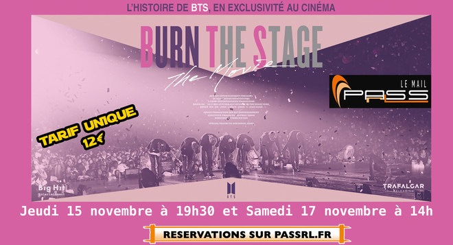 "DOCUMENTAIRE - CONCERT ""BTS"" - PASSrL Le Mail"